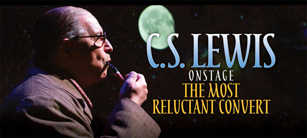 C. S. Lewis Onstage: The Most Reluctant Convert