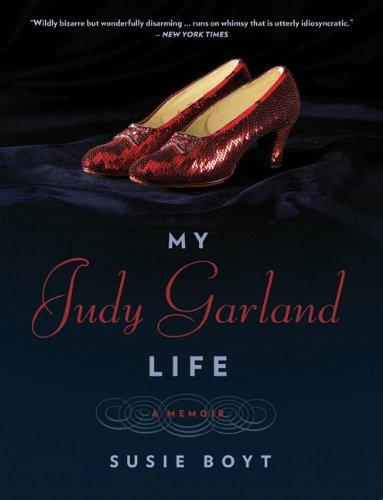 My Judy Garland Life.jpg
