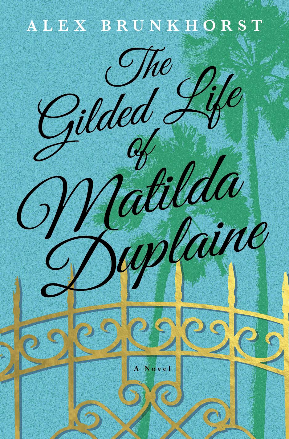 Gilded Life of Matilda Duplaine.jpg
