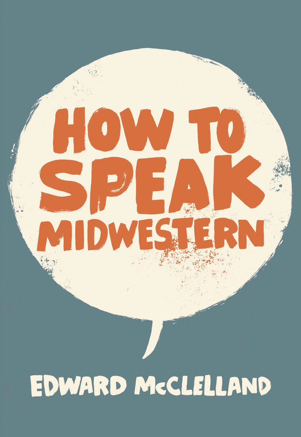 How to Speak Midwestern .jpg