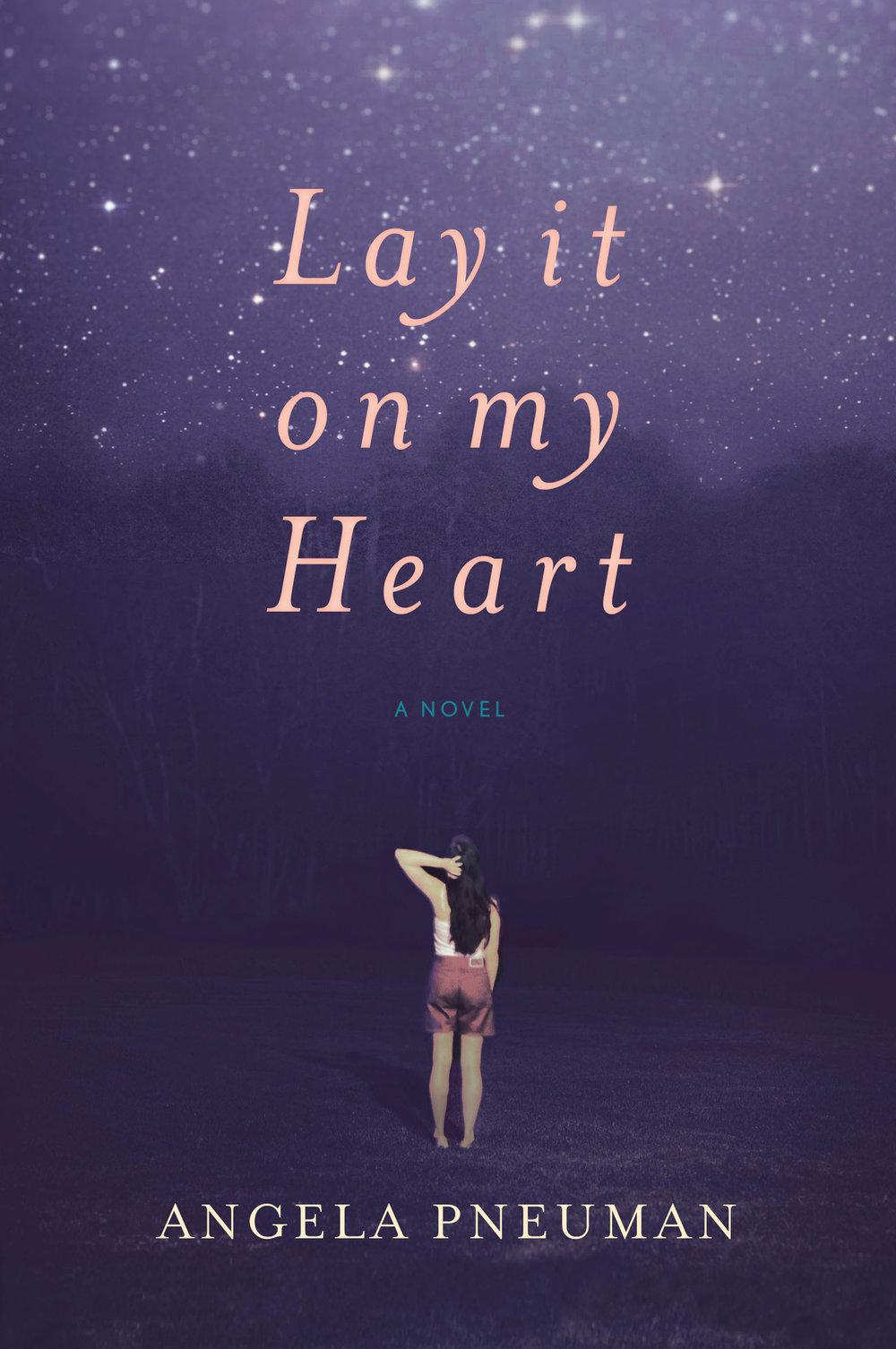 Angela Pneuman - Lay It On My Heart.jpg
