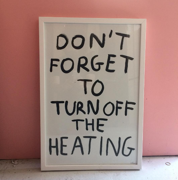 DON'T FORGET TO TURN OFF THE HEATING