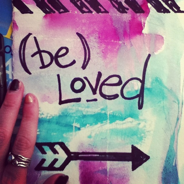I believe in the power of love notes. Gentle reminders:  you are, I am, we are loved.