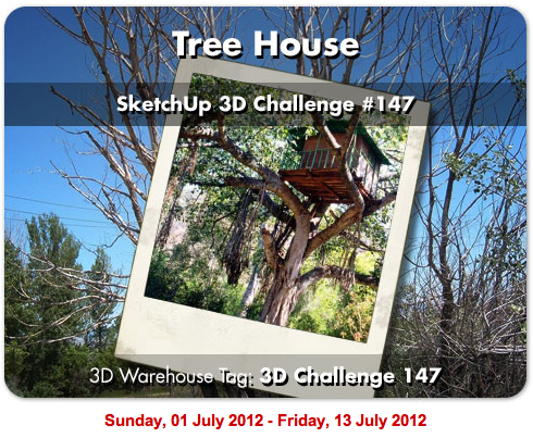 Sketchup 3d Challenge 147 Tree House Sketchthis Net