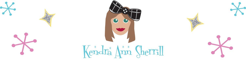 Say hi! — Kendra Ann Sherrill