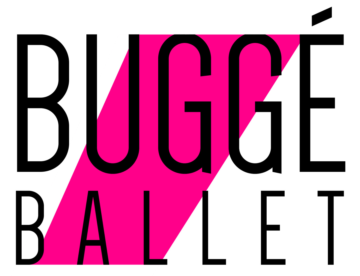 Welcome to Buggé Ballet