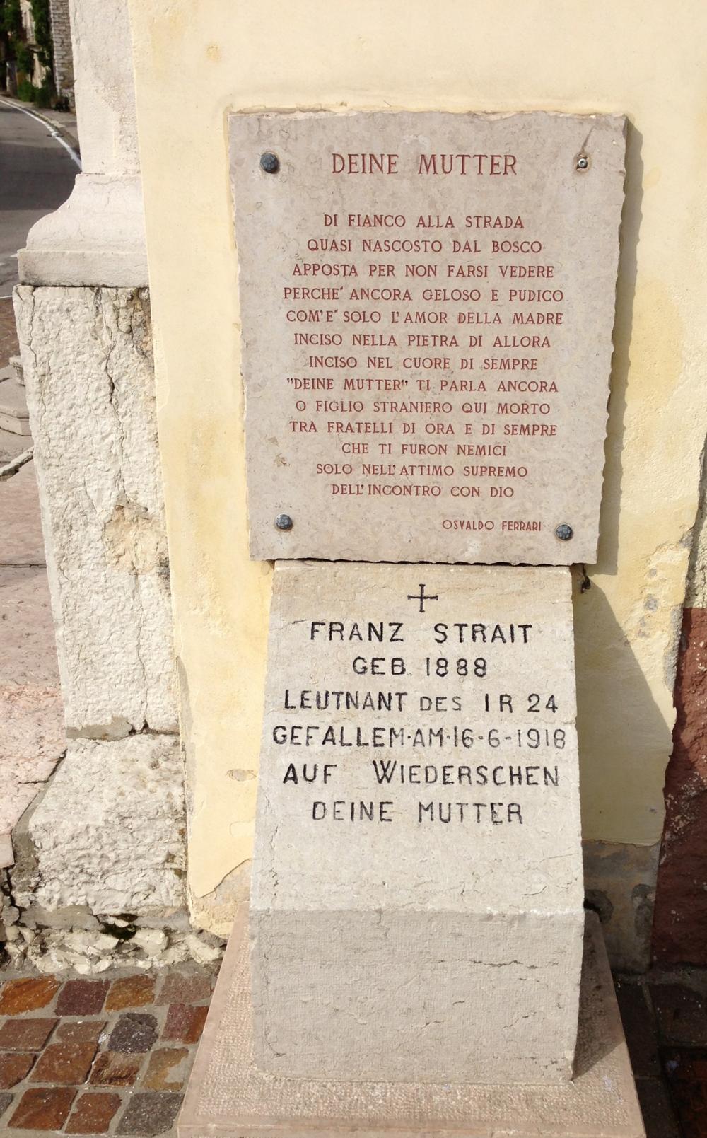 Lapide in memoria di Franz Strait, Tenente dell'I.R.24° Reggimento di Fanteria A.U. Caduto il 16.06.1918, posta dalla sua famiglia vicino al luogo della morte e poi trasferita alla Chiesa di Cesuna (impreziosita da una poesia di Osvaldo Ferrari)