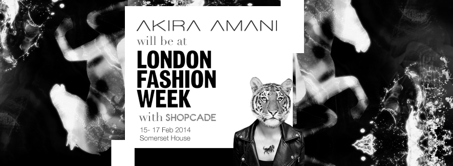 The Akira Amani brand was chosen to be promoted at London Fashion Week 2014 with Shopcade at Somerset House.