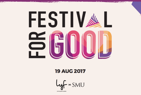 - Annual Event on Be #PartOfTheGood – Singapore Centre for Social Enterprise,RaiSEEvent Name: Annual Event with Festival For GoodDate: Saturday 19 August, 12pm - 10pmLocation: 71-77 Stamford road, MPH Building Singapore 178895More Details Here