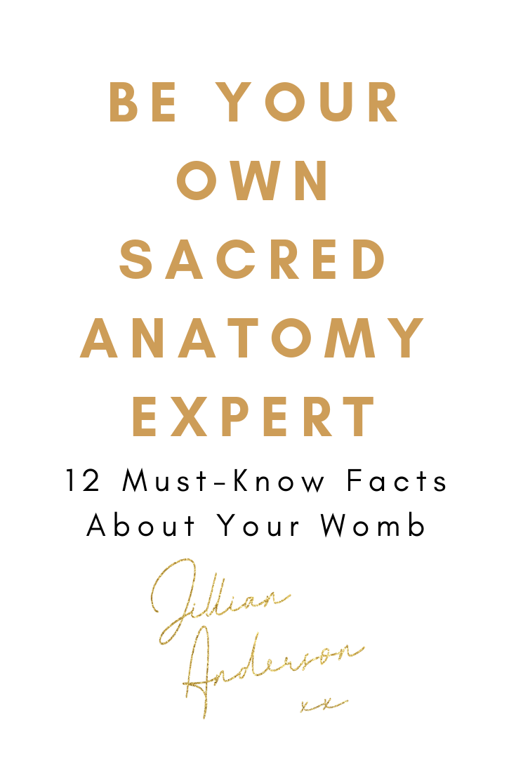 Be Your Own Sacred Anatomy Expert: 12 Facts You Need to Know About ...