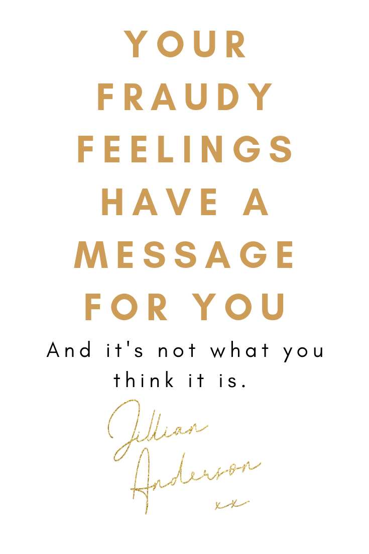 fraudy-feelings-have-a-message-impostor-syndrome-jillian-anderson