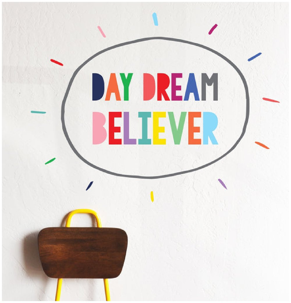 daydream believer wall decal!