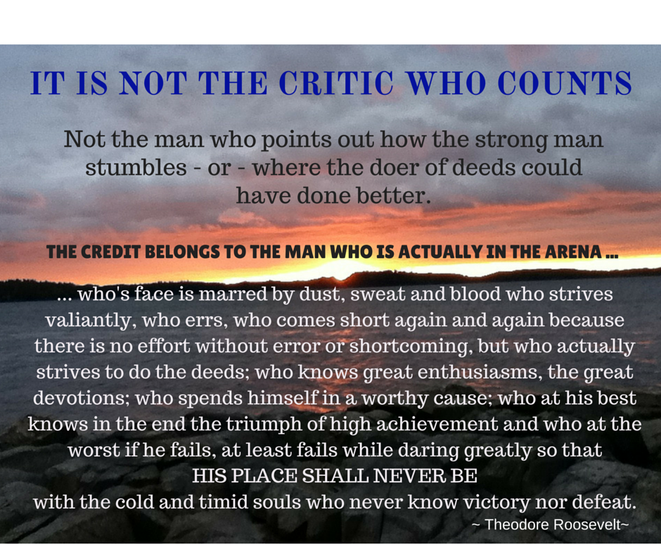 It is not the critic who counts.png