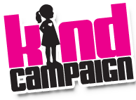 KIND CAMPAIGN is an internationally recognized nonprofit organization that brings awareness and healing to the negative and lasting effects of Girl-Against-Girl Bullying through their global movement, documentary film, in-school assemblies and educational curriculum.