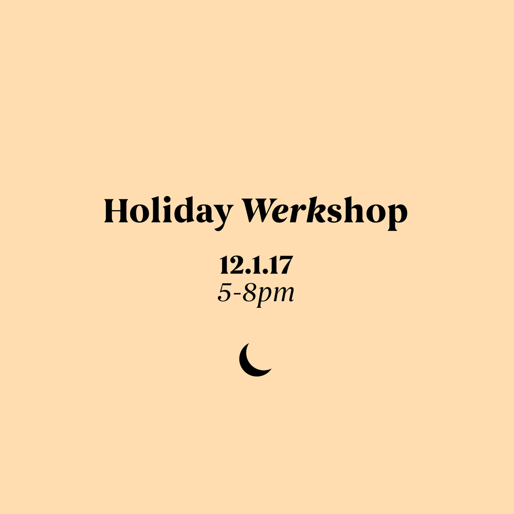Holiday Werkshop 2017