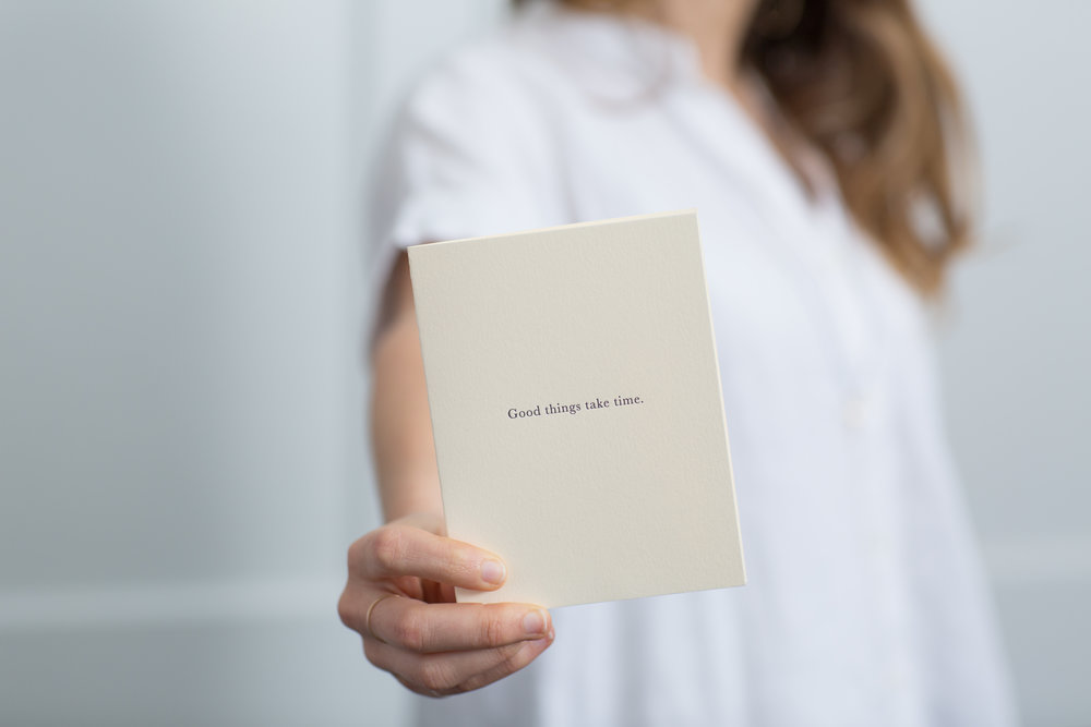 Good Things Take Time | Letterpress Cards for Meaningful Correspondence | Of Note Stationers