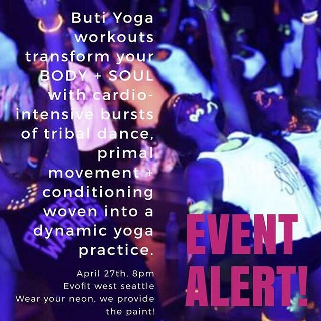 "Come ""glow with the flow"" with @southsoundbutitribe at EvoFit on Friday, April 27, 8pm - wear your neon, paints provided!  You do not have to be a member to join the fun!  Register at link in bio 👆 $25 until April 22; $30 after April 22 #butiyoga #glowga #yoga . . . . #womensgym #fitwomen #fitmoms #trxtraining #evofitseattle #strongertogether #HIIT #HIITworkout #barre #yoga #bootcamp #westseattle #fitness #strength"