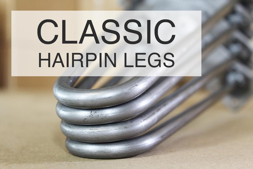 classichairpinlegs