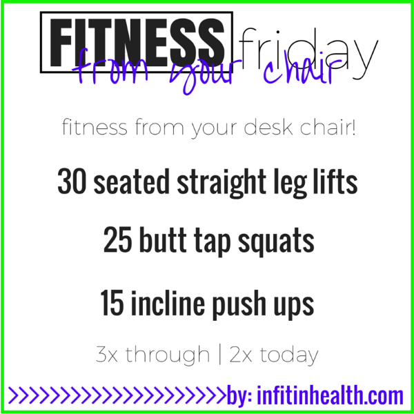 Fitness Friday 8/14: Fitness from Your Desk Chair!