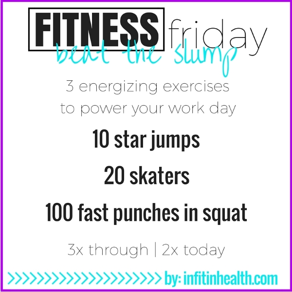 Fitness Friday 8/21: 3 Energizing Exercises to Beat the Workday Slump