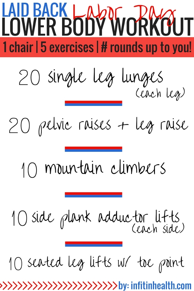 Laid Back Labor Day Lower Body Workout