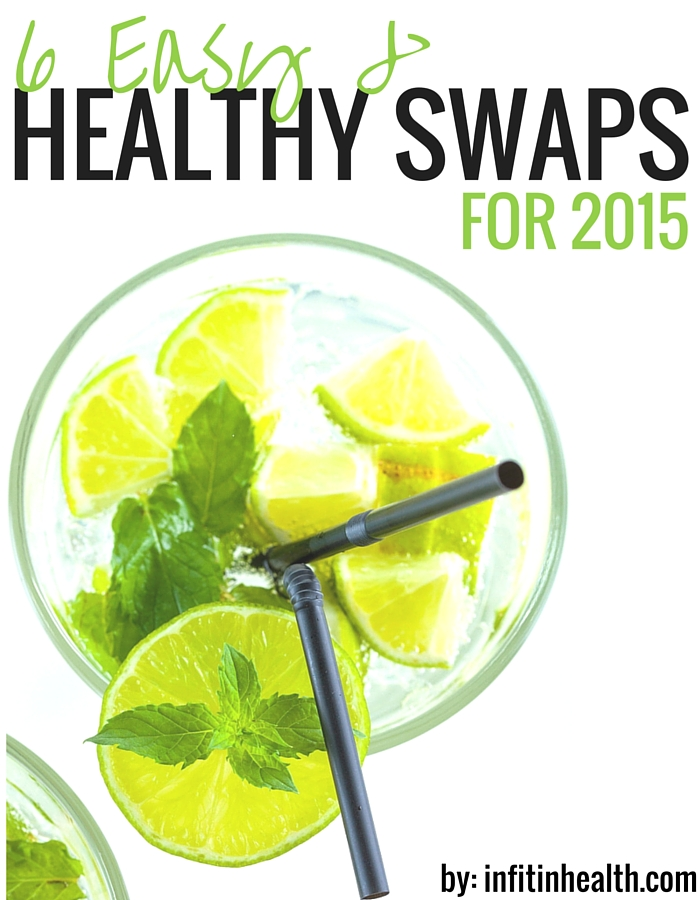 6 Easy & Healthy Swaps for 2015