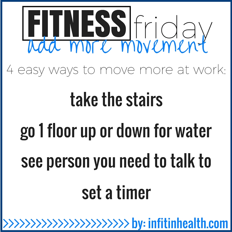 Fitness Friday 1/29: 4 Easy Ways to Move More At Work