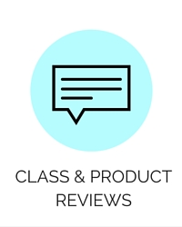 Class & Product Reviews