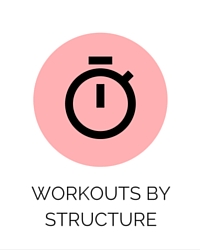 Workouts By Structure