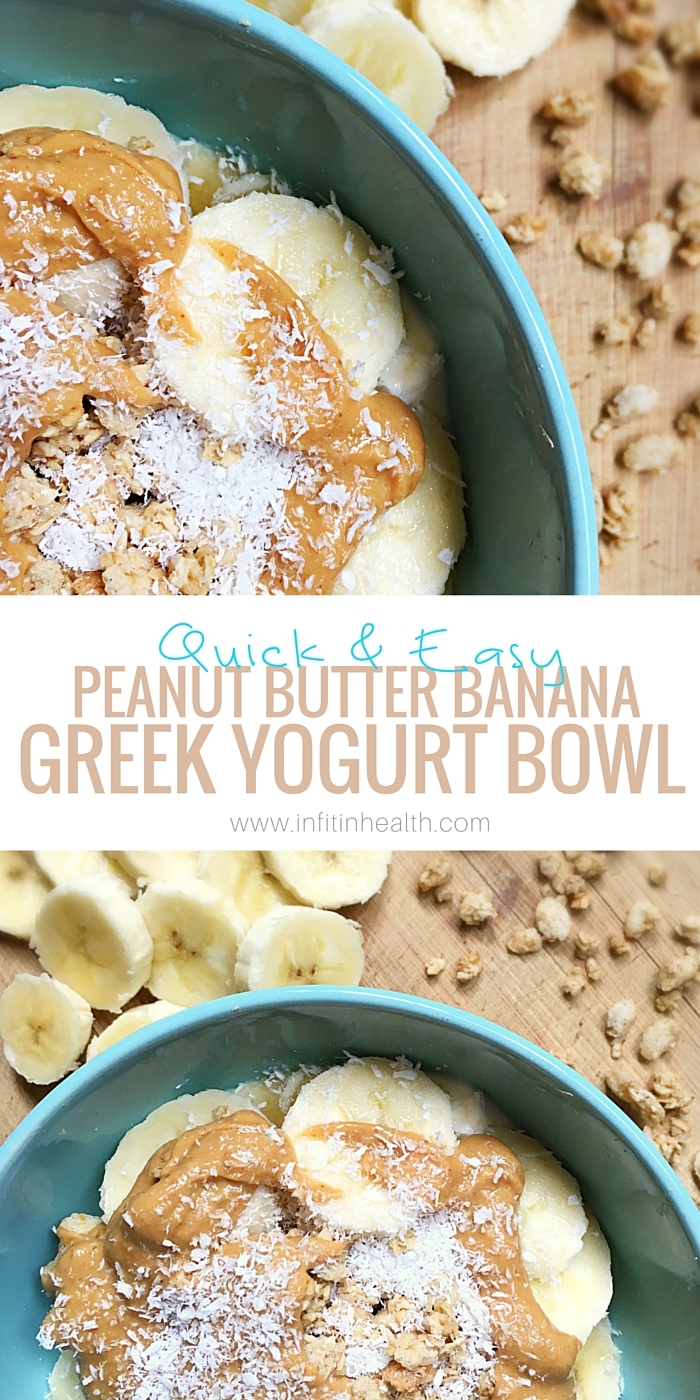 Quick & Easy Peanut Butter Banana Greek Yogurt Bowl | In Fitness and In Health