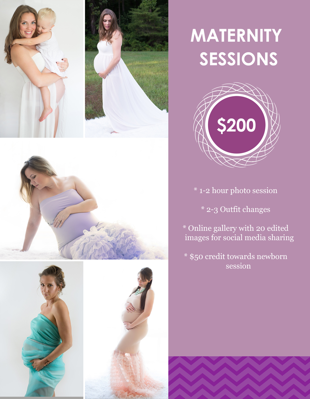 Maternity sessions occur anywhere from 30-36 weeks depending on personal pregnancy experience.