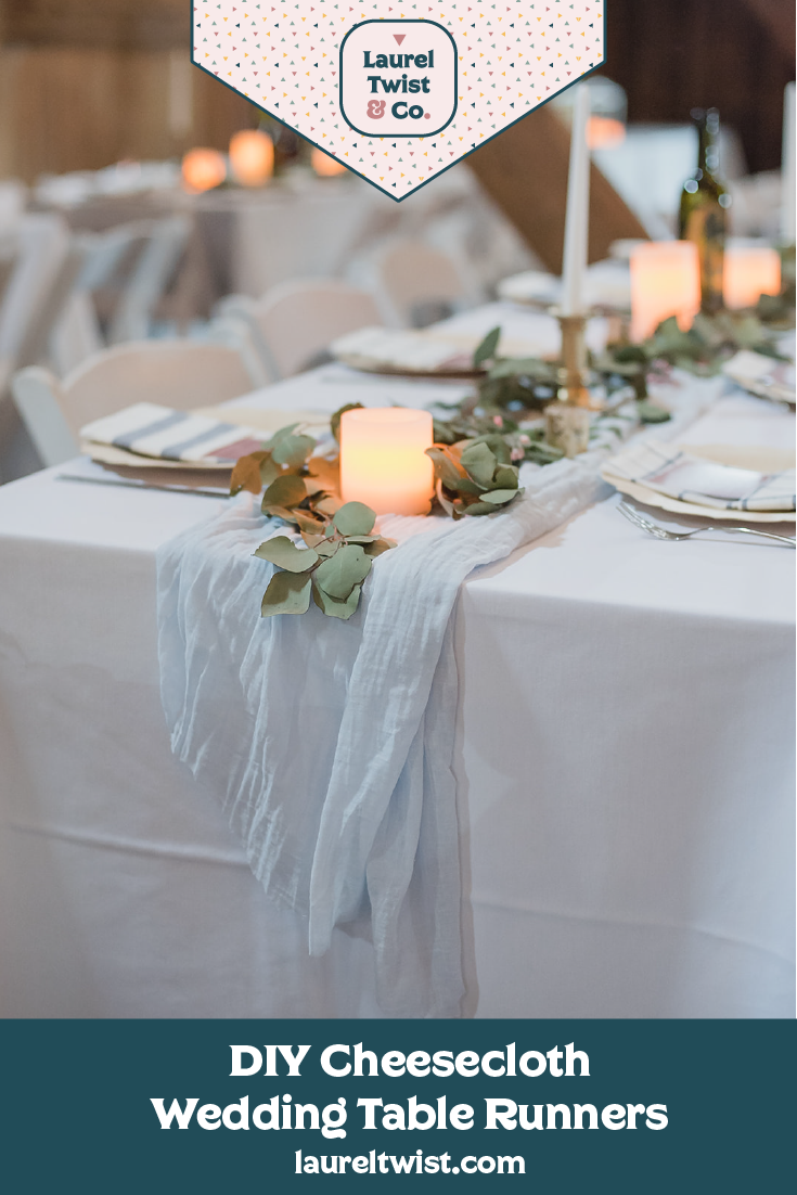 Cheesecloth Table Runner Diy Laurel Twist Co
