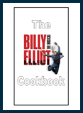 Billy Elliot: The Broadway Musical Cookbook