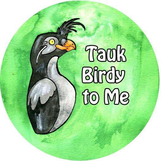 Tauk Birdy to Me.jpg