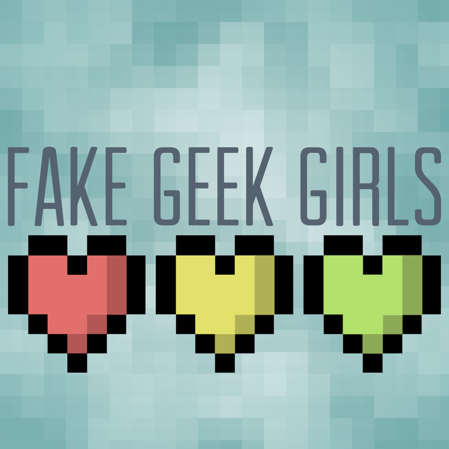 Fake Geek Girls