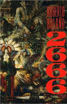 2666  (2004) by Roberto Bolaño