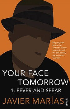 Your Face Tomorrow  (2002-9) by Javier Marias