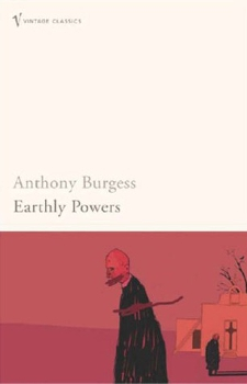 Earthly Powers  (1980) by Anthony Burgess