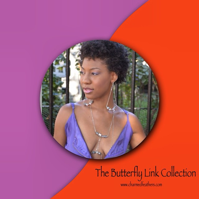 The Butterfly Link is a 9 piece collection inspired by 9 women and solely dedicated to them. The collection consists of body chains, necklaces, belly chains and earrings. The collection will be available for purchase in a couple weeks. #underconstruction #thebutterflylink #entrepreneur #thebutterflylinkcollection #grind #charmedfeathers #newcollection #comingverysoon #ss2015 #debut