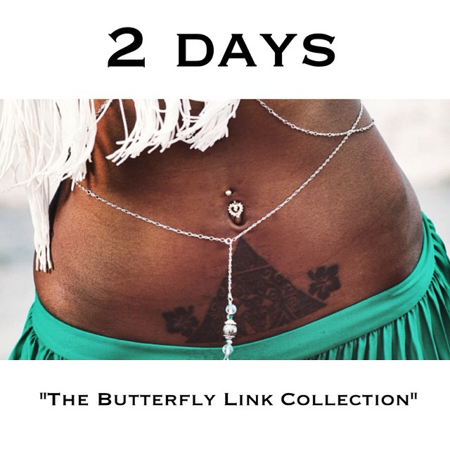 Two days left for the release of the new website AND The Butterfly Link Collection. #countdown #charmedfeathers #newwebsite #newcollection #thebutterflylink #thebutterflylinkcollection #belly