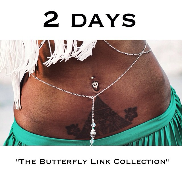 Two days until the new website is up and The Butterfly Link Collection is released. #waitonit #thebutterflylink #countdown #thebutterflylinkcollection #new #charmedfeathers #bellychains