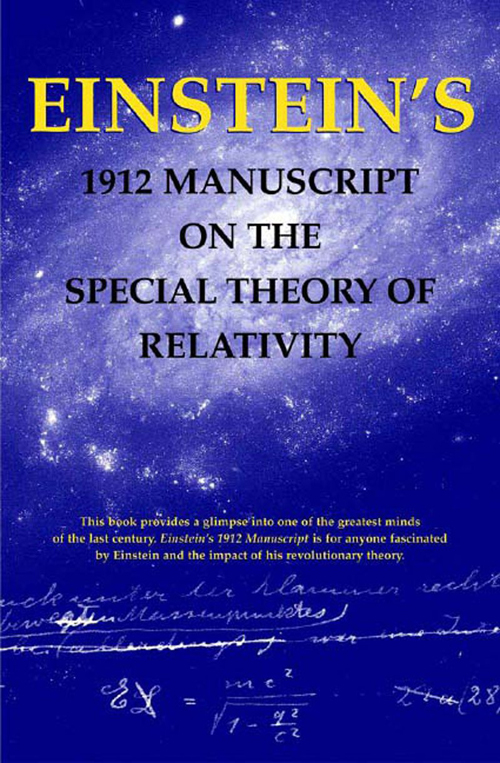 Einstein's 1912 Manuscript on the Theory of Relativity: A Facsimile