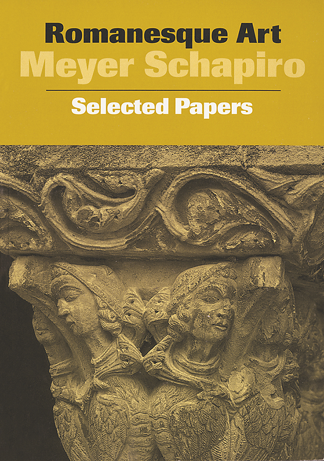 Romanesque Art: Selected Papers, Vol. 1