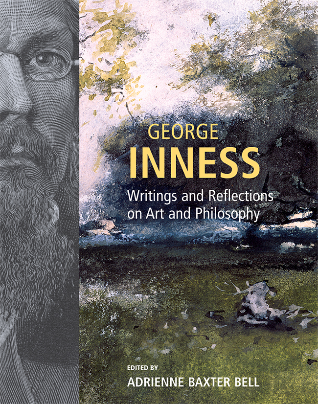George Innes: Writings and Reflections on Art and Philosophy