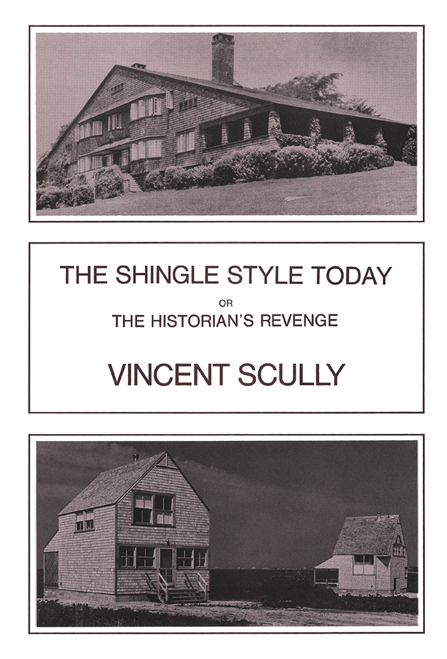 The Shingle Style Today