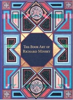 The Book Art of Richard Minsky