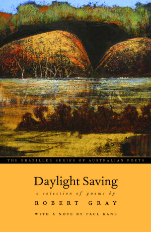 Daylight Saving  by Robert Gray