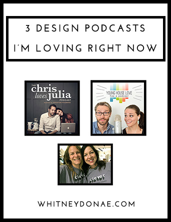 3 Design Podcasts I'm Loving Right Now