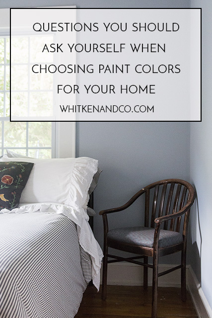Questions You Should Ask Yourself When Choosing Colors for Your Home