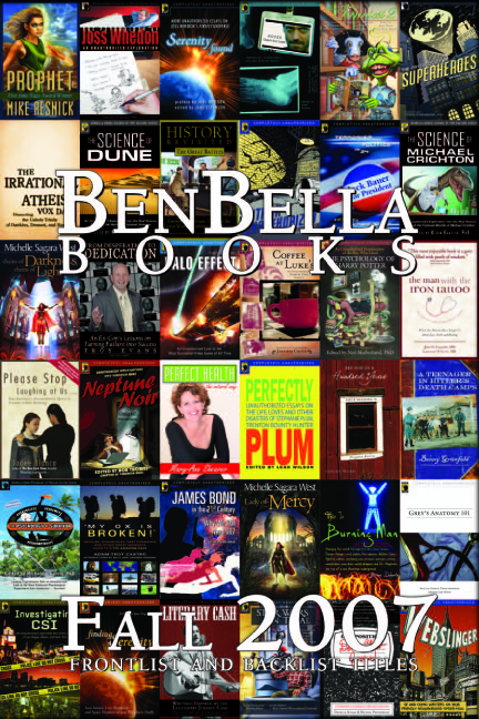 BenBella Books Fall 2007 Catalog | moxiestudio.com